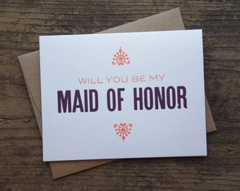 Will You Be My Maid of Honor Letterpress Greeting Card