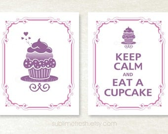 Keep Calm and EAT A CUPCAKE Set, Kitchen Print, Nursery Decor, Bakery Wall Art, Kitchen Sign