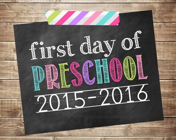 First Day of Preschool 2015-2016 Photo Prop - Printable - Digital JPG ...