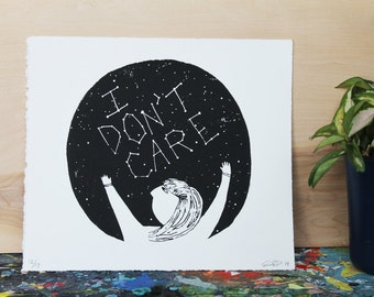 I DON'T CARE screenprint