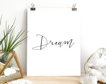 "Inspirational  Quote Art Print ""Dream"" Home Decor Wall Black and White Typography Poster Illustration Print B9"