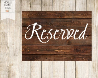 Instant Download Rustic Reserved Signs-Wedding Reception Signs-Digital File-Printable Wedding Sign-Reserved Signs-5x7-Digital