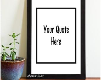 Custom Quote Art Print
