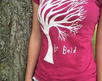 Be Bold t-shirt