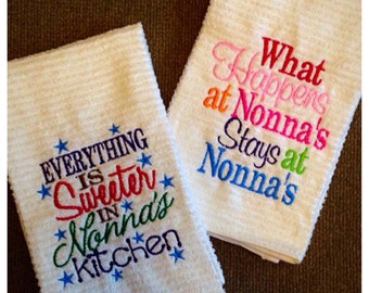 Everything is sweeter in Nonna's kitchen OR What happens at Nonna's stays at Nonna's, kitchen towel