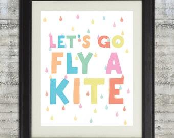 Lets Go Fly A Kite, Pastel Nursery Art, Let's Go Fly A Kite Nursery Art, Kite Printable, Nursery Wall Art Printable - 8x10