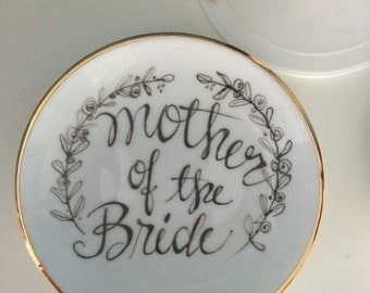 Mother of the Bride Trinket Dish for Jewelry