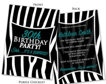 Teal Zebra Print Birthday Invitation Surprise Party Invite Animal Print invite Any Age Adult Party Invite Double Sided Printable Invite 282a