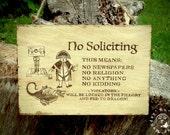 Hear Ye Hear Ye ~ No Soliciting