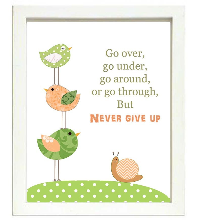 Bird Nursery Art Print Baby Go over go under go around or go through but never give up Chick Peach C