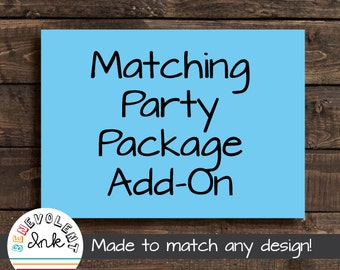 Personalized Matching Party Package Add-On
