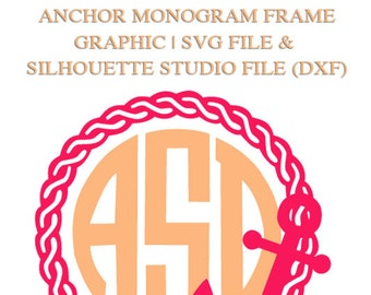 Anchor Rope Monogram Frame File for Cutting Machines | SVG and Silhouette Studio (DXF)