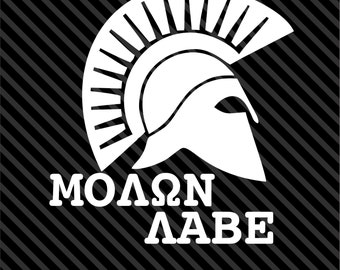 Molan Labe w Spartan Helmet * Come and take *- decal/sticker - Colors/Sizes