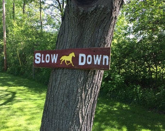 Horse Sign - Slow down - Barn wood