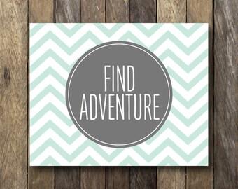 Find Adventure - Mint Wall Art - Find Adventure Printable - Chevron Wall Art - Mint Nursery Art - Mint Home Decor - Find Adventure Print