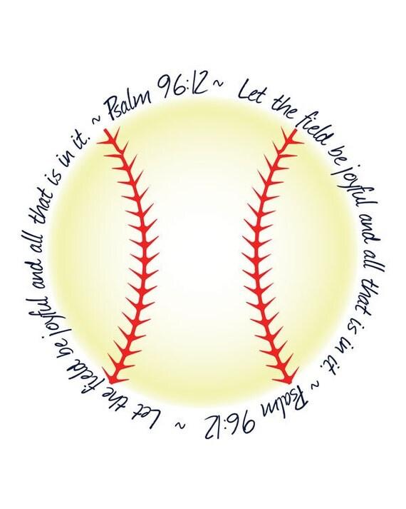 Psalm 96 12 Printable Religious Bible Verse Softball Sign