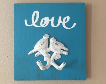 Cast iron Birds, wood love sign, love birds, Valentines Day Gift, love sign, Cast Iron hooks, Key hooks, jewelry display, necklace holder