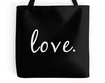 Love Tote, Quote Tote, Hand Bag, Wedding Bag, Quote Bag