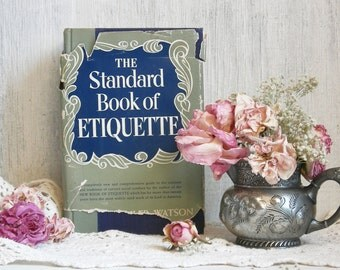 CLEARANCE!  1948 ETIQUETTE BOOK New Bride Gift Wedding Etiquette Hostess Guide Mid Century Etiquette