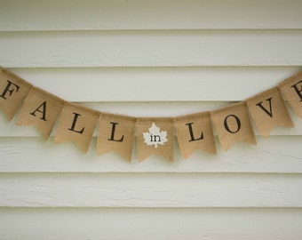 Fall In Love Burlap Banner - Great Fall Wedding Photo Prop