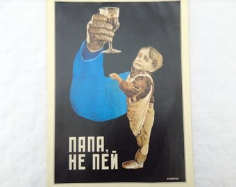Vintage 1930 print of USSR poster Daddy Don't Drink 41 cm by 29 cm