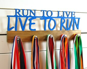 Run to Live, Live to Run Running Medal Holder- 12 or 20 inch
