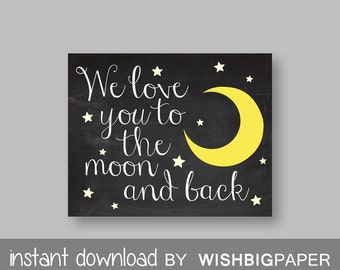 30%OFF We Love You To The Moon and Back Nursery Wall Art Print - Instant Download - Nursery Printable Art Print. Nursery Art, Stars Moon Art