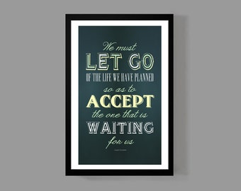 We must let go of the life we had planned - Joseph Campbell / Quote Poster - Rustic/vintage Typographic Print