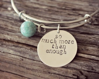 So Much More Than Enough, I Am Enough Bangle Bracelet, Inspirational Gift, Personalized Silver Bagle