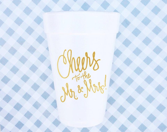 Cheers to the Mr. & Mrs. - Foam Cups (Qty 24)