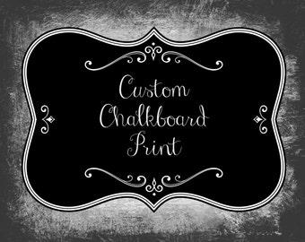 Custom Chalkboard Print - Custom Print - Chalkboard Art - Chalk Art - Custom Art