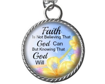 Faith Necklace, Christian Necklace, Inspirational Quote Image Pendant Key Chain Handmade