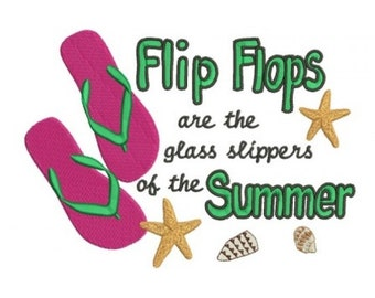 Flip Flops are the glass slippers of the Summer Filled Machine Embroidery Digitized Design Pattern - Instant Download - 4x4 , 5x7, 6x10