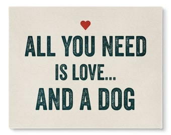 Love and a Dog-Canvas Wall Art