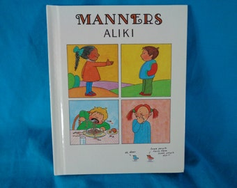 vintage 1990 Manners first edition book by Aliki