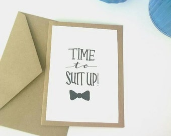 """Groomsman Calligraphy Card, Custom 5x7 """"Time to Suit Up"""" Groomsman Bridal Party Card, Will you be my Groomsman Card, Wedding Party Card"""