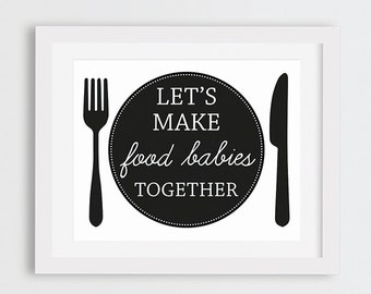 Printable Valentines Decor, Food Babies Funny Kitchen Printable Art, Black and White Kitchen Decor Print, Typography Art, Kitchen Wall Print