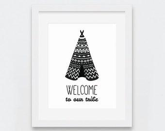 Teepee Print, Teepee Printable Art, Welcome to Our Tribe Boho Nursery Art, Black and White Nursery Wall Art, Modern Nursery Decor