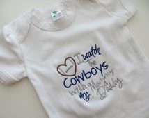 Dallas Cowboys Embroidered Short Sleeve bodysuit I watch the Cowboys with my Mommy and Daddy, Cowboys baby gift, Cowboys bodysuit