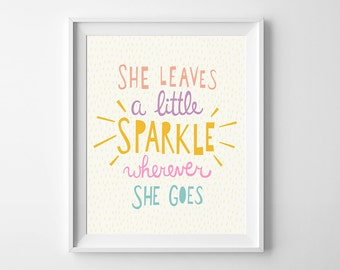 Baby girl nursery art, printable wall art, She Leaves a Little Sparkle Wherever She Goes, nursery print, nursery decor, typography poster