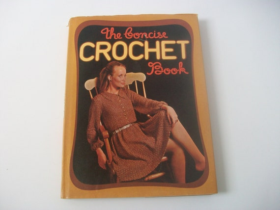 The Fashion Book Hardcover : The concise crochet book fashion patterns instructions