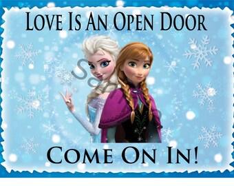 Love is an Open Door Sign! Digital Download! Printable Frozen party Decoration!