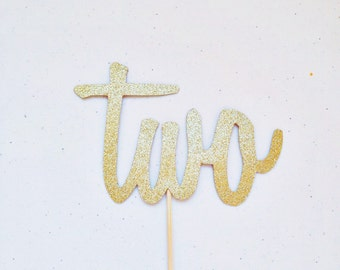 Two Cake Topper - Script Cake Topper - Gold Cake Topper - Glitter Cake Topper - Age Cake Topper - Two Topper - Number Cake Topper