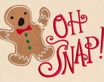 oh snap gingerbread man Embroidered Flour Sack Hand/Dish Towel