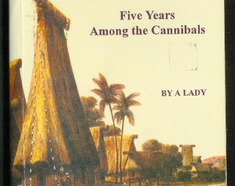 1983 LIFE IN FEEJEE Five Years Among The Cannibals By A Lady Anonymous Facsimile reprint of the original 1851 Book