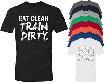 Eat Clean Train Dirty Men's T-shirt  Funny Gym Shirts