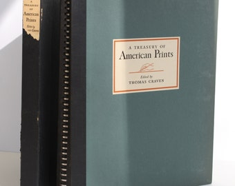 A Treasury of American Prints by Thomas Craven(editor) - Simon and Schuster 1939 - Vintage Book