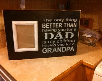 Dad/ Grandpa wood sign , Perfect for Fathers Day