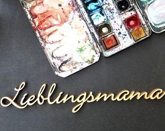 Lieblingsmama - wood lettering