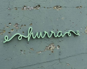 hurra (hooray) - Wood lettering